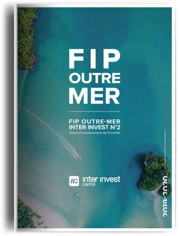 Brochure FIP Outre-mer Inter Invest n°2