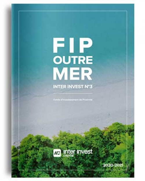 Brochure FIP Outre-mer Inter Invest n°3